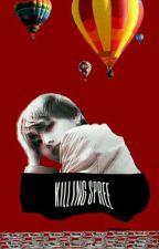 KILLING SPREE ; kth by _jiminsjams