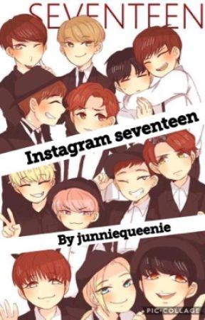 Instagram (seventeen) by junniequeenie