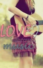 Love Through Music (OneShot) by CelestialAsterisk