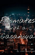 Roommate's With A Casanova by Last_true_player