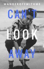 Can't Look Away • Daniel Seavey by wanderoffwithme