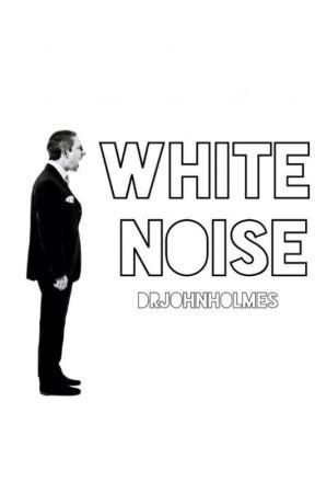 White Noise by DrJohnHolmes