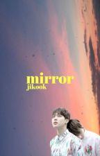 mirror    jikook by yxuxgxi