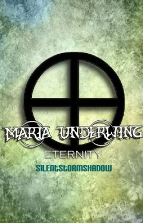 Maria UnderWing: Eternity by SilentStormShadow