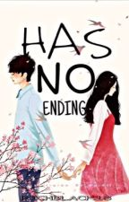 Has No Ending #wattys2018 by RichBlack18