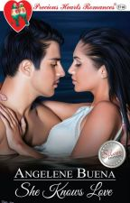 SHE KNOWS LOVE (Published under PHR) by anjbuenaphr