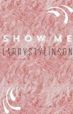 Show Me. LS by PizzaIsMyValentine_2