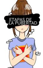 """""""Etapas de la pubertad""""  by melanie30z"""
