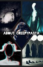 About Creepypasta by Tolerine