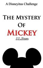 The Mystery Of Mickey by innermonologues