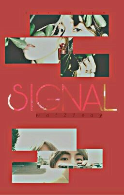 Đọc truyện Signal → Vrene