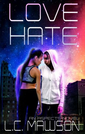 LOVE/HATE (Aspects #1) by LCMawson