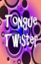 tongue twisters by libanator
