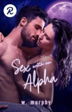 Sex with an Alpha by DevilsWearingPrada