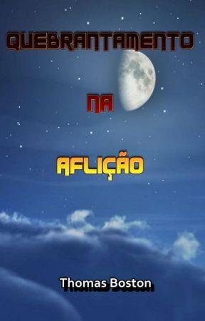 Quebrantamento na Aflição by SilvioDutra0