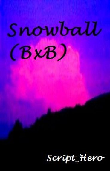 Snowball (BoyxBoy)