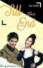 Till The End (New Version) by Raniyaadivahana