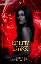 Enemy Dark |Teen Wolf| Enemy#4 by MrsMalfoy_