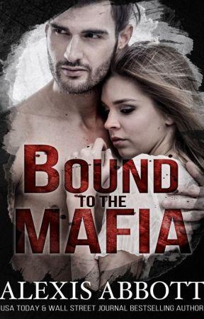Bound to the Mafia by AlexisAbbottAuthor