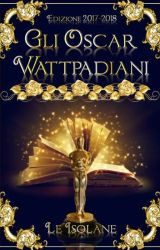 Gli Oscar Wattpadiani by Le_Isolane