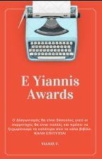 E-Yiannis Awards. #eygrawards by YianisT