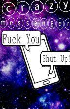 Crazy Messenger (MIW) by Jinxx_Motionless