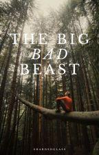 The Big Bad Beast  by ShardedGlass