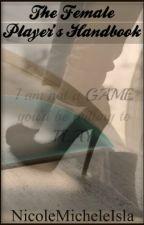 The Female Player's Handbook by NicoleMicheleIsla