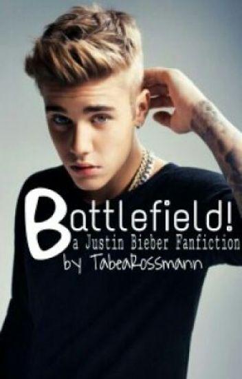 Battlefield! -Justin Bieber Fanfiction