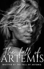 THE FALL OF ARTEMIS✔️ by TheFallOfArtemis