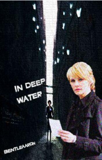 In Deep Water