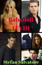 *Coming Soon* Babydoll (TVD - Stefan Salvatore) by insaneredhead