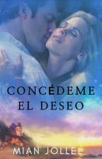 CONCÉDEME EL DESEO by Mian-Jollel