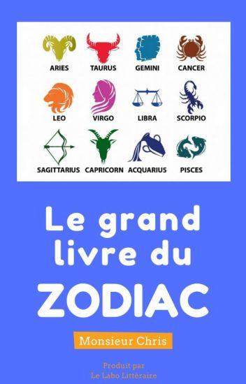 Le Grand Livre du Zodiaque [Astrologie]