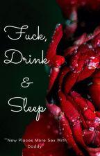Fuck, Drink & Sleep by afr0head