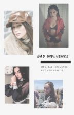 Bad influence - Alycia/Lauren/You by bravesalycia