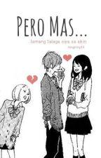 Pero Mas... by mingming19