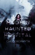 Modern Haunted Hospital by chloerophyta