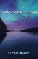 Reflexões Noturnas by potterhead700