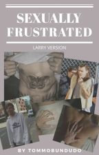 Sexually Frustrated / Larry version by Tommobundudo