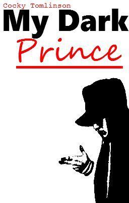 My Dark Prince (Harry Styles Fanfiction)