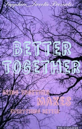Better Together  by Pastel_Sweetie
