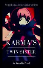 Karma's Twin Sister by KunaTheTrash