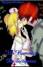 Un Romance De Psicopatas  by fugoshishiper