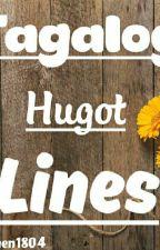 Tagalog Hugot Lines by kersthen1804