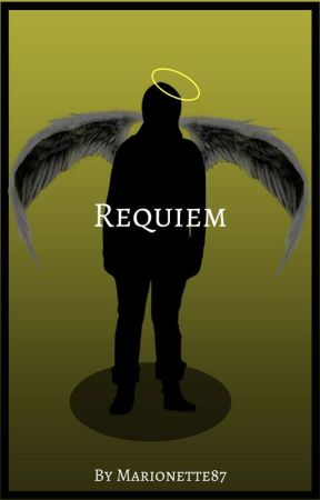 Requiem (ON HOLD) by Marionette87