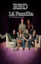 RBD La Família (2°temporada)  by ThaisBarreto4