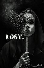 Lost. by Beautifullyy_Gold