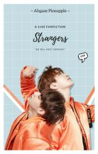 Strangers { 2jae fan fiction } by AghasePineapple