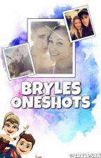 Bryles Oneshots by BrylesXx